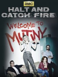 Halt And Catch Fire Saison 3
