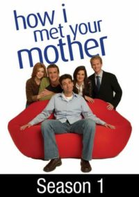 How I Met Your Mother saison 1