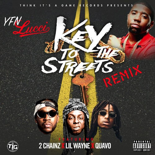 """YFN Lucci's """"Key to the Streets"""" Remix"""
