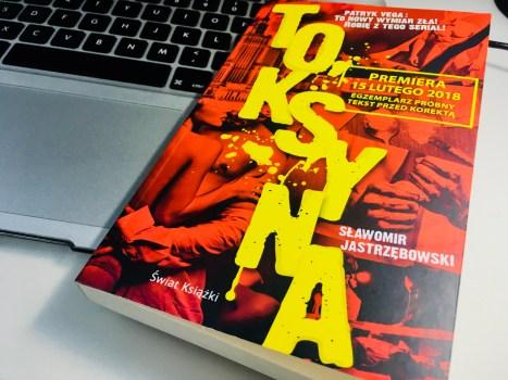 """Recenzja książki """"Toksyna"""" Sławomira Jastrzębowskiego"""
