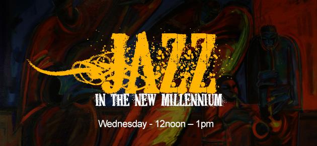 Jazz In The New Millennium
