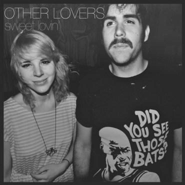 Other Lovers - Sweet Lovin'