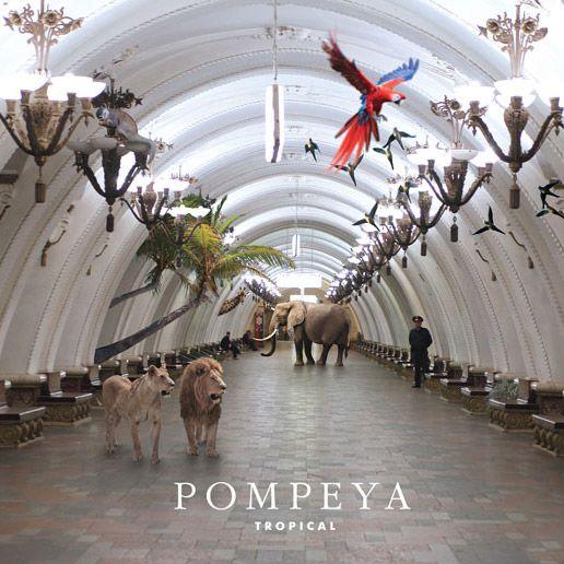 Pompeya - Tropical