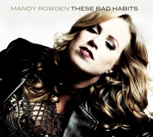 Mandy Rowden - These Bad Habits Album Cover - Photo By Mandy Rowden