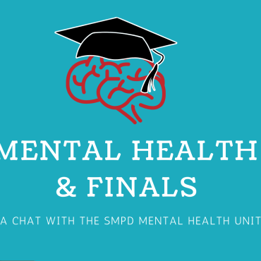 """A blue background with text that says, """"Mental Health & Finals a chat with the SMPD mental health unit. A red brain with a graduation cap is above."""
