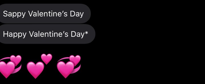 Text message wishing the receiver a Sappy Valentine's Day instead of a Happy Valentine's Day.