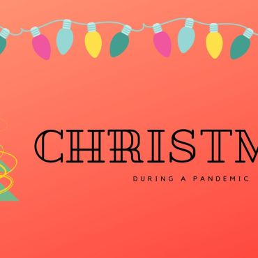 """Red background with Christmas lights and a Christmas tree. """"Christmas During A Pandemic"""" in black lettering"""