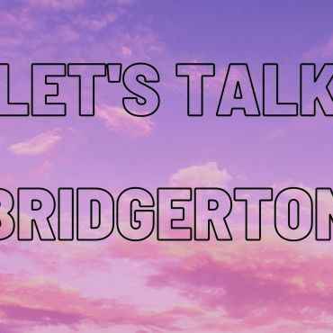 """Whimsical pink and purple clouds with black writing saying """"Let's Talk Bridgerton."""""""