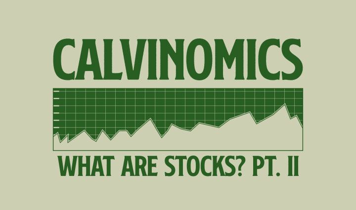 green text on light green background saying Calvinomics what are stocks pt.2 with stock graph
