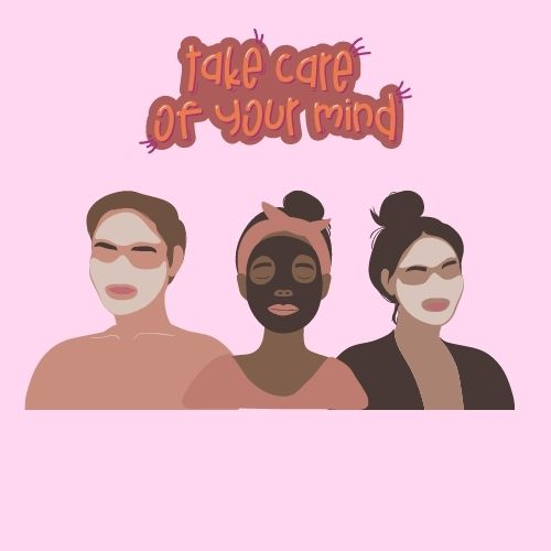 """Solid light pink background with a man and two women with face masks on their face in the center. Above them says """"take care of your mind."""""""