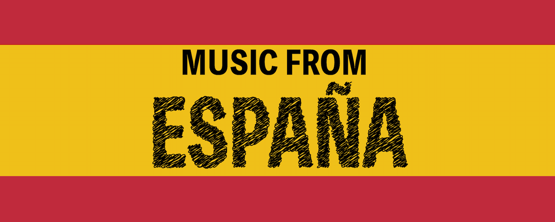 """words """"Music from España"""" with Spain flag colors"""
