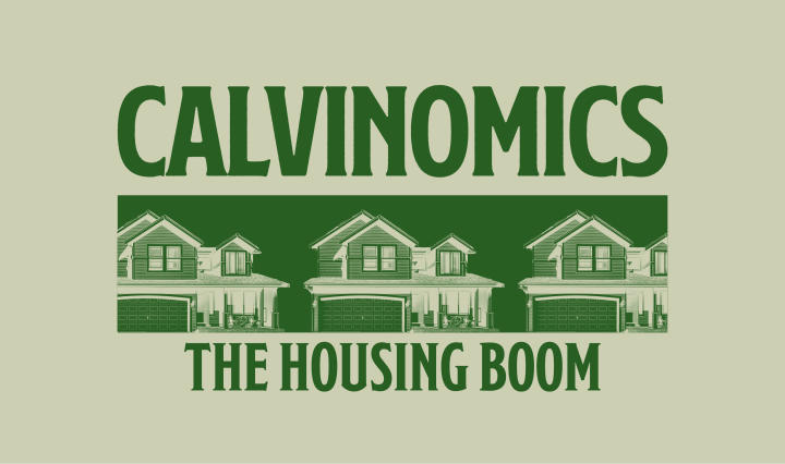 """green background with the words """"Calvinomics The Housing Boom"""""""