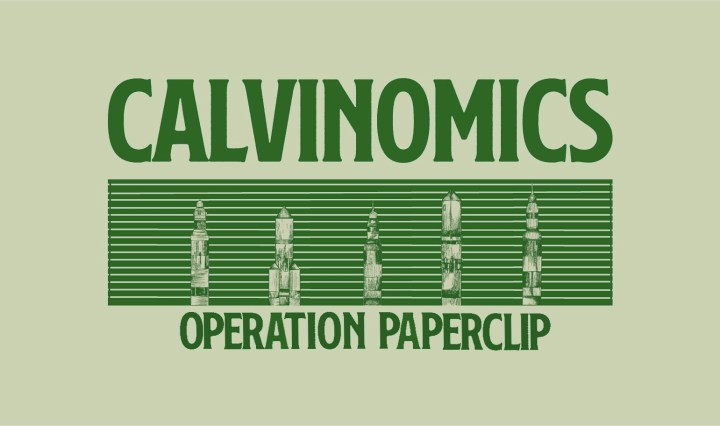 """Green background with he words """"Calvinomics Operation Paperclip"""""""