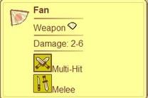 Este leque é das armas mais fracas do jogo