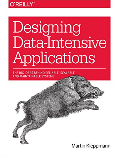 Designing Data-Intensive Applications The Big Ideas Behind Reliable, Scalable, and Maintainable Systems  Kleppmann, Martin Kindle Store