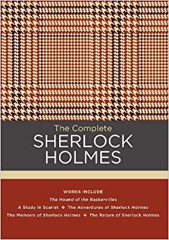 The Complete Sherlock Holmes Works include The Hound of the Baskervilles; A Study in Scarlet; The Adventures of Sherlock Holmes; The Memoirs of ... of Sherlock Holmes (Chartwell Classics) (9780785837350) Conan Doyle, Sir Arthur, Stashower, Daniel