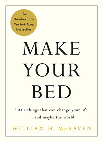 Make Your Bed 10 Life Lessons from a Navy SEAL - Kindle edition by McRaven, William H.. Religion & Spirituality Kindle  @ .