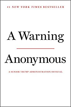 A Warning - Kindle edition by Anonymous. Politics & Social Sciences Kindle  @ .