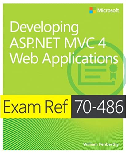 Exam Ref 70-486 Developing ASP.NET MVC 4 Web Applications Penberthy, William 9780735677227