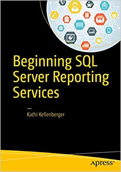 Beginning SQL Server Reporting Services 9781484219898 Computer Science  @