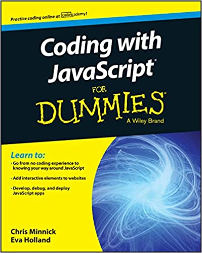 Coding with JavaScript For Dummies (For Dummies Series) Minnick, Chris, Holland, Eva 9781119056072