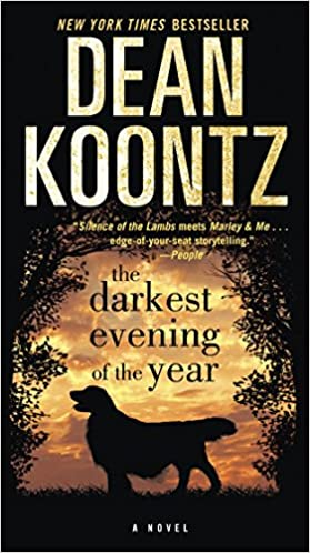 The Darkest Evening of the Year A Novel (9780345533289) Koontz, Dean