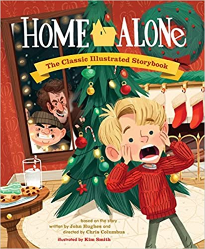Home Alone The Classic Illustrated Story (Pop Classics) Smith, Kim 9781594748585
