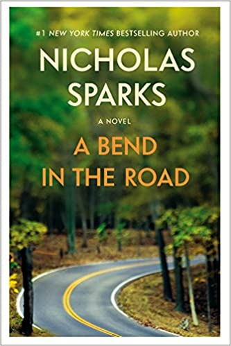 A Bend in the Road (9781455571635) Sparks, Nicholas