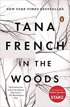 In the Woods A Novel (9780143113492) French, Tana