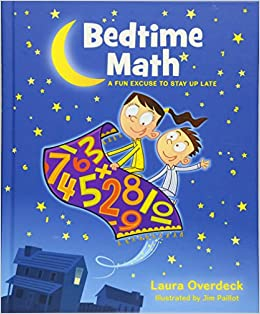 Bedtime Math A Fun Excuse to Stay Up Late (Bedtime Math Series) Laura Overdeck, Jim Paillot 8601420697843 MP3 Downloads