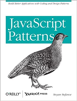 JavaScript Patterns Build Better Applications with Coding and Design Patterns  Stefanov, Stoyan Kindle Store