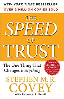 The SPEED of Trust The One Thing That Changes Everything Stephen M .R. Covey, Stephen R. Covey, Rebecca R. Merrill 8601405449078