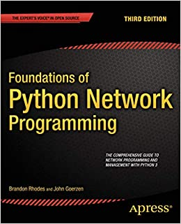 Foundations of Python Network Programming Rhodes, Brandon, Goerzen, John 9781430258544