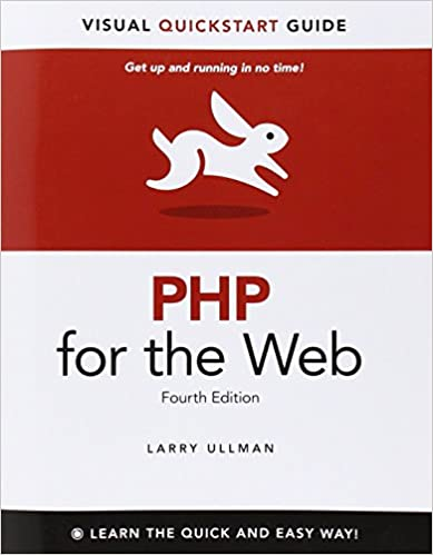PHP for the Web Visual QuickStart Guide Ullman, Larry 9788131766729