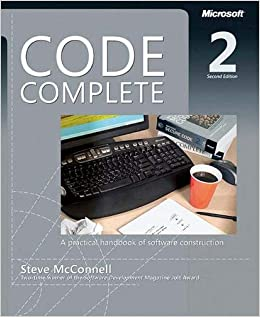 Code Complete A Practical Hand of Software Construction, Second Edition McConnell, Steve 0790145196705