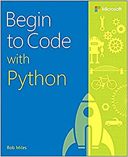 Begin to Code with Python (9781509304523) Miles, Rob