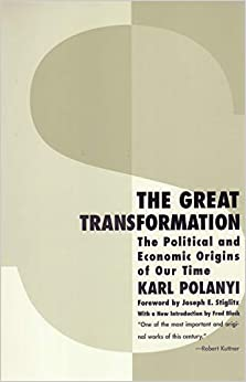 The Great Transformation The Political and Economic Origins of Our Time Polanyi, Karl 8601404780325