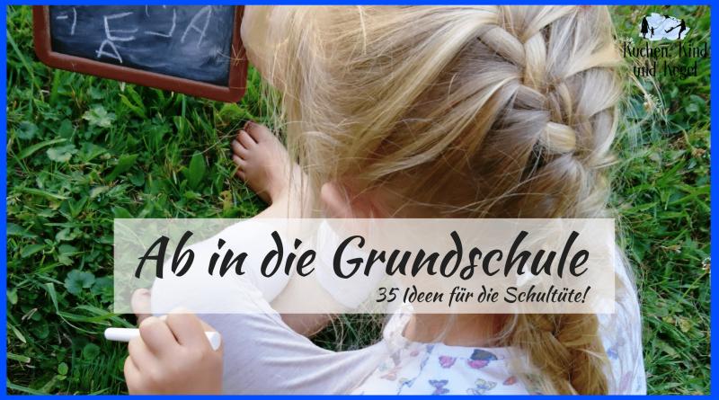 Schule, Einschulung, Grundschule, Einschulung Sprüche, Spruch zur Einschulung, Schultüte, Ideen für die Schultüte