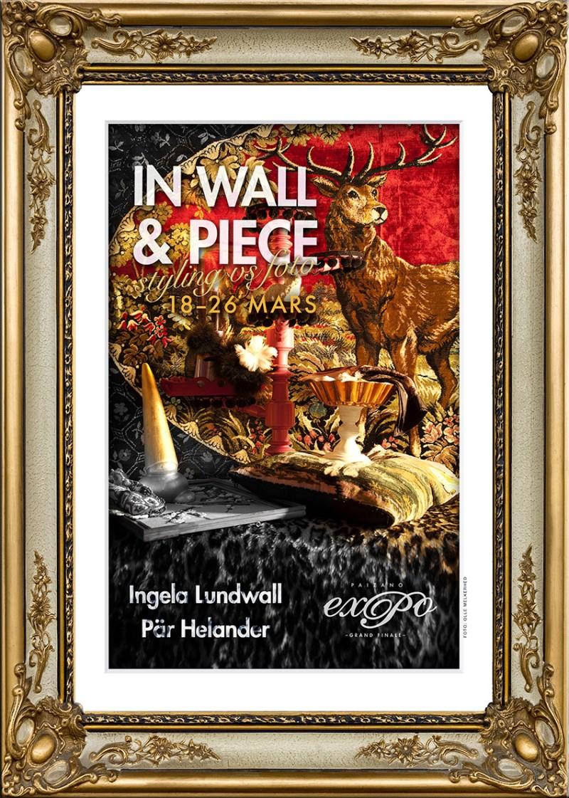 """Affisch fotoutställning """"In Wall & Piece"""""""