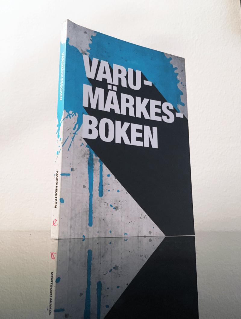 Varumärkesboken av Joakim Hedström Kudos Peter Mäkelä