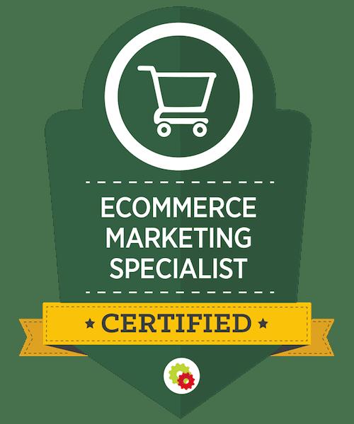 certified ecommerce marketing specilist