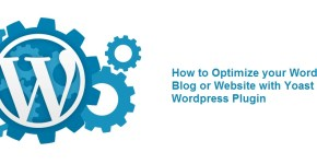 how to optimize your wordpress blog or website with yoast seo plugin