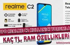Oppo Realme C2 Kullanıcı Yorumları(Kaç TL, Ram Özellikleri)