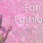 Fan Fashion: KCON 2014