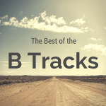 Best of the B Tracks