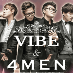 VIBE & 4MEN Songs to Know Before their U.S. Concerts