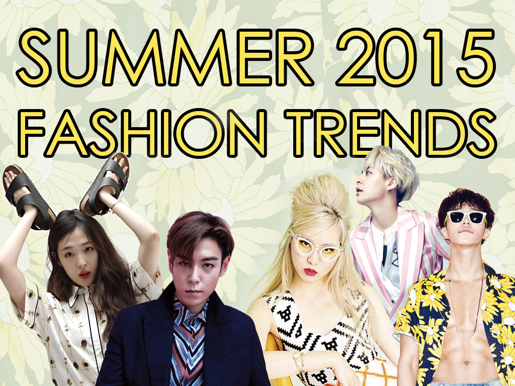 Summer 2015 Fashion Trends Feat