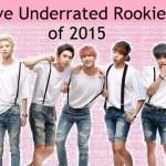 5 Underrated K-Pop Rookie Songs