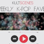 Weekly K-Pop Faves: May 1-7
