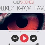 Weekly K-pop faves: May 22-28